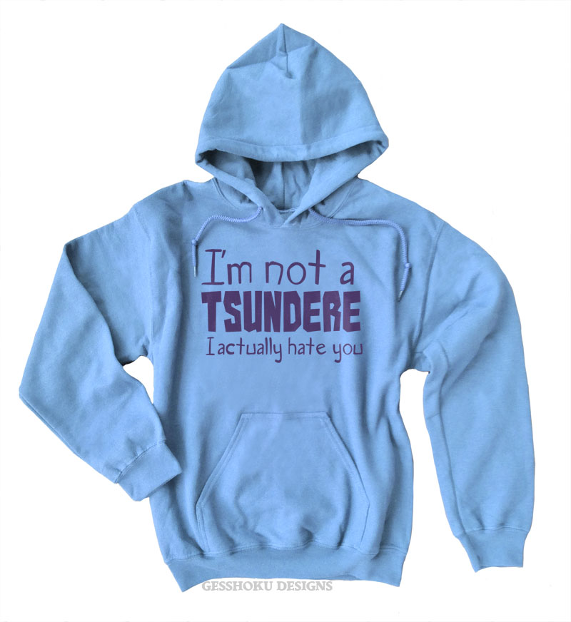 Not a Tsundere Pullover Hoodie - Light Blue