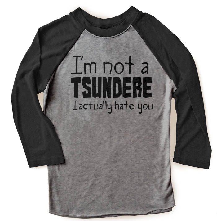 Not a Tsundere Raglan T-shirt 3/4 Sleeve - Black/Charcoal Grey