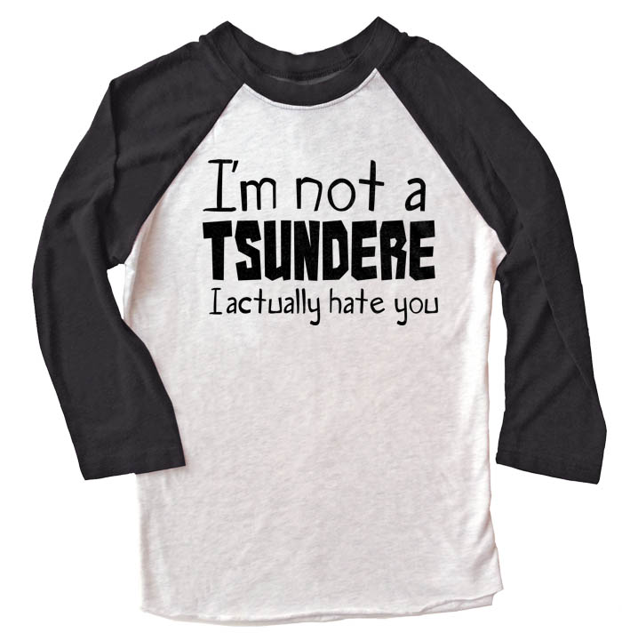 Not a Tsundere Raglan T-shirt 3/4 Sleeve - Black/White