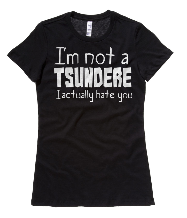 Not a Tsundere Ladies T-shirt - Black