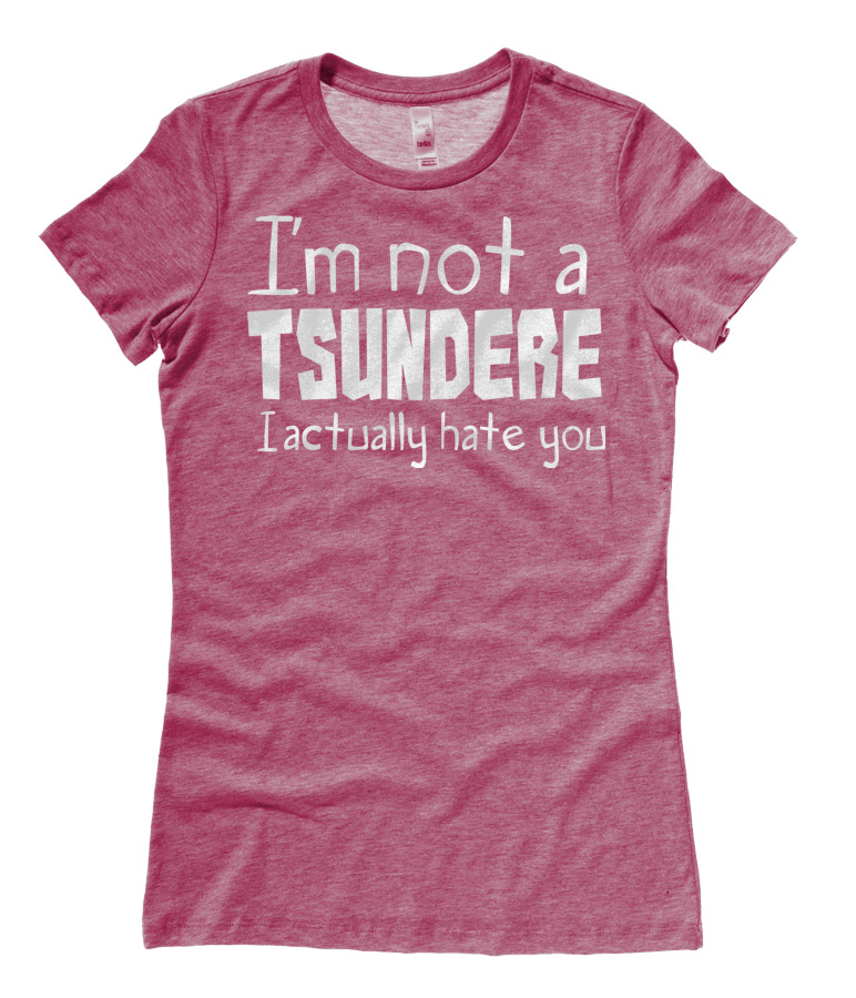 Not a Tsundere Ladies T-shirt - Heather Raspberry