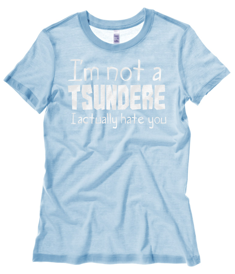 Not a Tsundere Ladies T-shirt - Light Blue