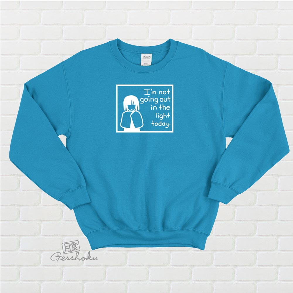 Not Going Out in the Light Crewneck Sweatshirt - Aqua Blue