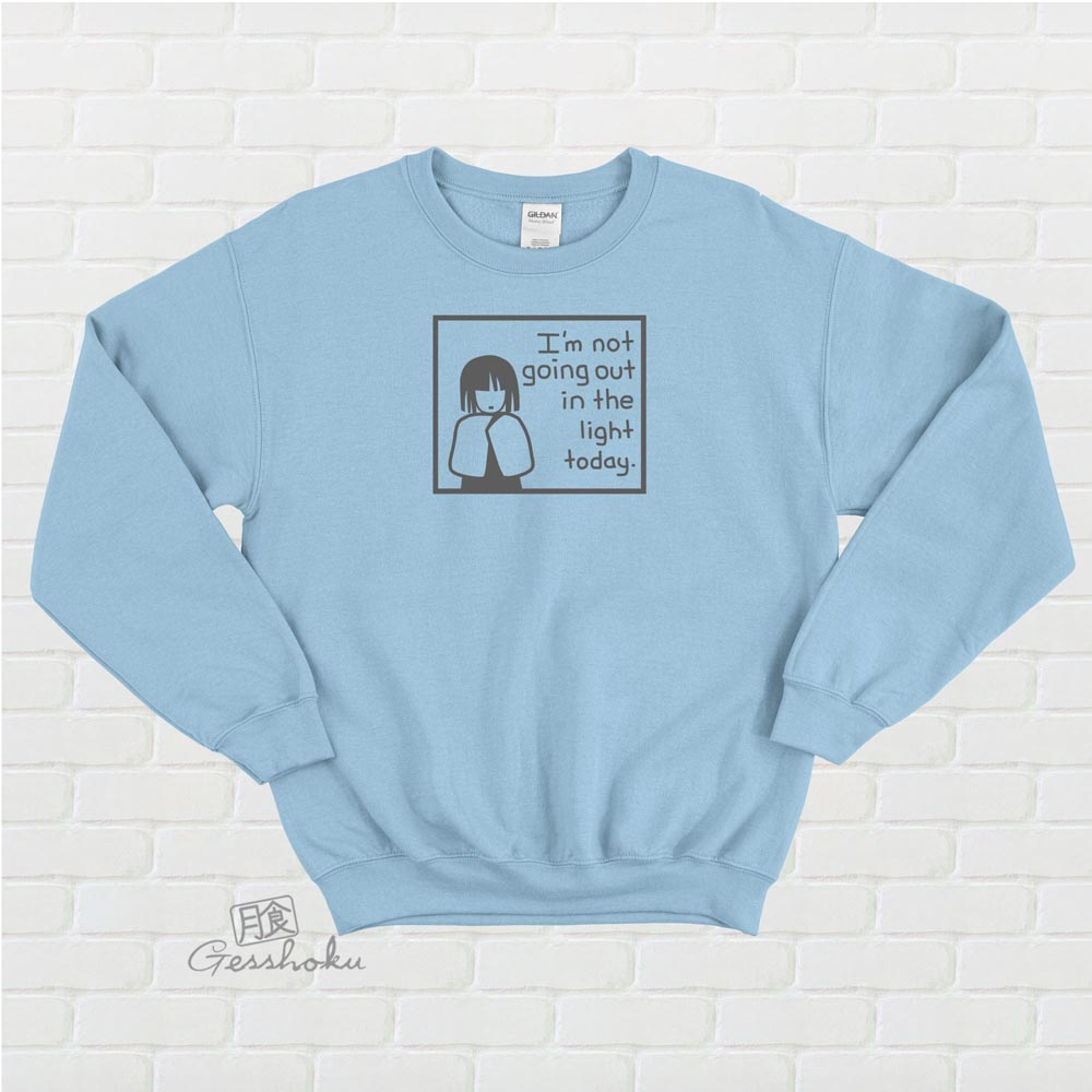 Not Going Out in the Light Crewneck Sweatshirt - Light Blue
