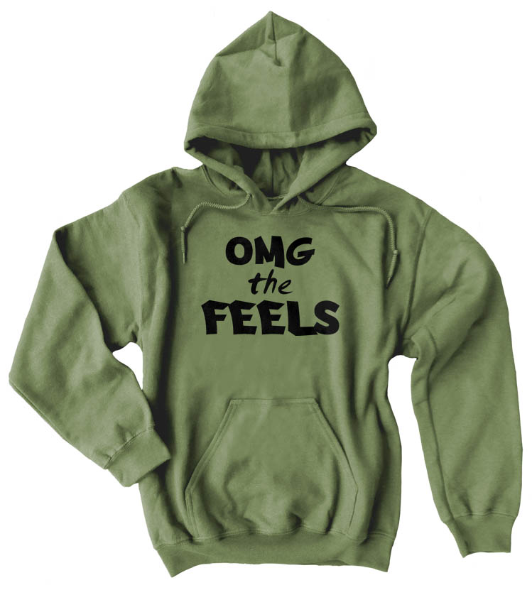 OMG the FEELS Pullover Hoodie - Olive Green