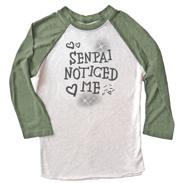 Senpai Noticed Me Raglan T-shirt 3/4 Sleeve - Olive/White