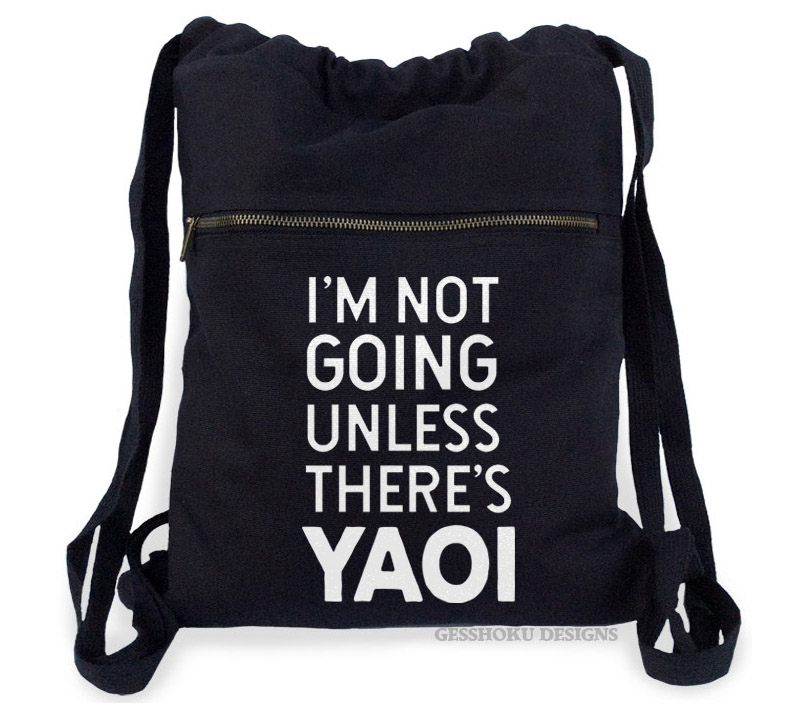I'm Not Going Unless There's YAOI Cinch Backpack - Black
